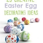 25 Creative Egg Decorating Ideas!