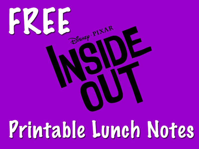 FREE Disney Pixar's Inside Out Lunch Notes