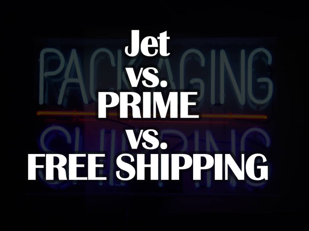 Jet vs. Prime vs. FreeShipping.com:  The Choice Is Yours