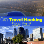 Can Travel Hacking Save You Money?