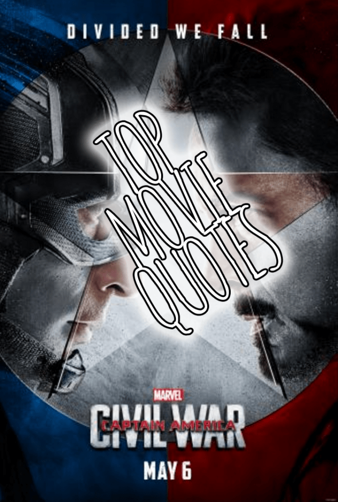 Captain America: Civil War Movie Quotes