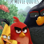 BEST Angry Birds Movie Quotes – 50 AWESOME QUOTES!
