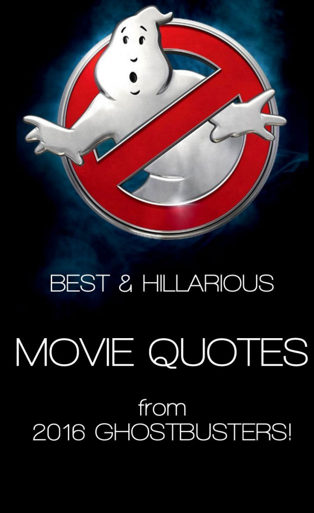 Ghostbusters 2016 Quotes Enzasbargains Com