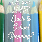 Do you hate back to school shopping?