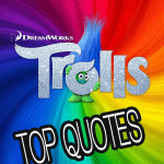 Trolls Movie Quotes – Our list of our FAVORITE lines of the movie!