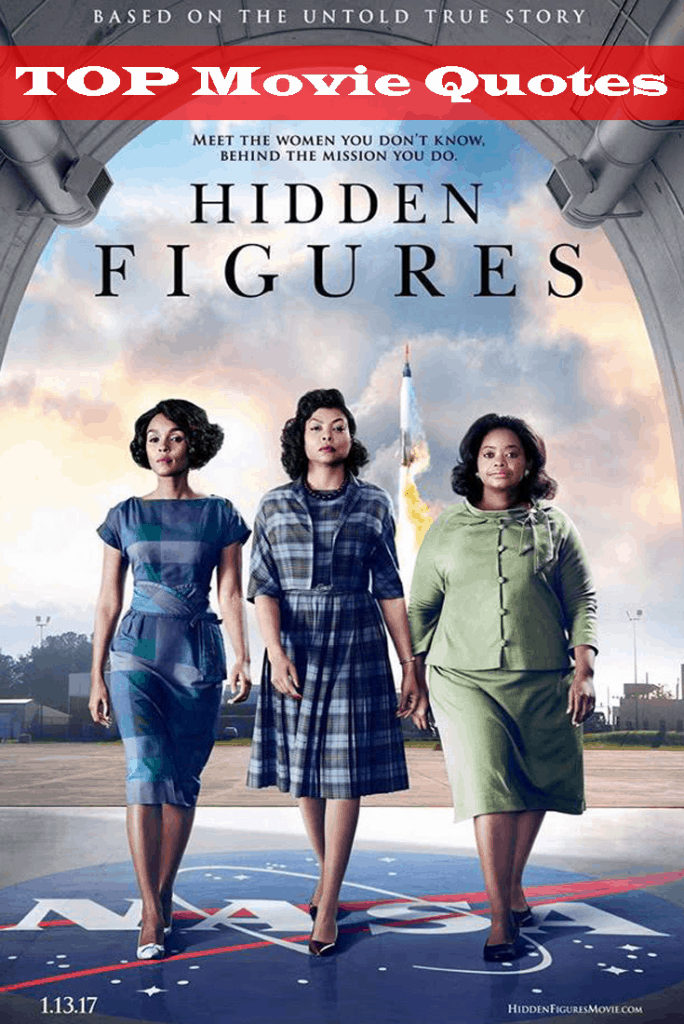 Hidden Figures Movie Quotes