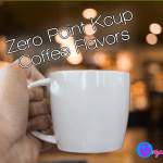 Zero Point Kcup Coffee Flavors – Our huge LIST of low calorie Kcups!