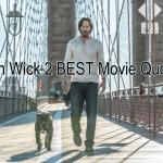 John Wick 2 Movie Quotes