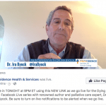 Dr. Ira Byock Dying Well Facebook Live Recap!