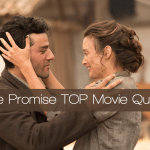 The Promise Movie Quotes – Our favorite lines from the film!