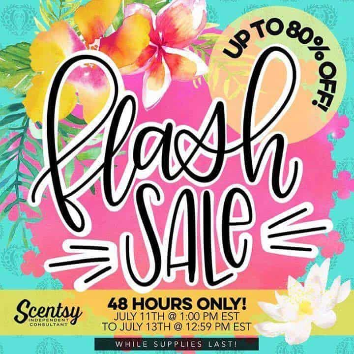 July Scentsy Sale - 48 hour Scentsy Flash Sale